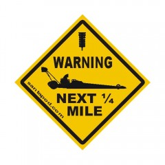 Warning Sticker - Dragster