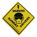 Warning Sticker - Sunday Drivers